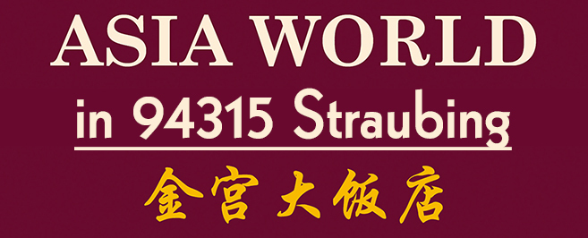 Restaurant Asia World in Straubing